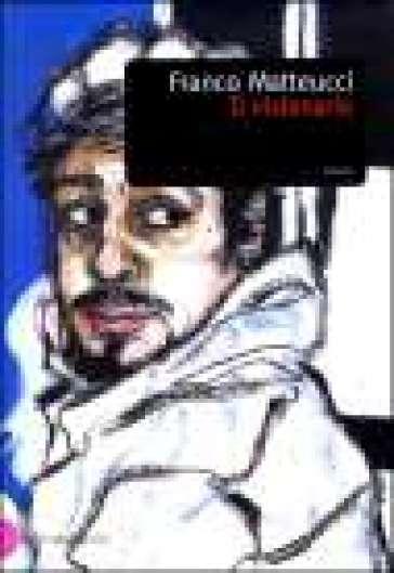 Visionario (Il) - Franco Matteucci | Kritjur.org