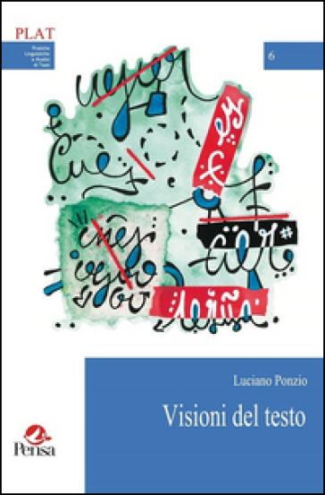 Visioni del testo - Luciano Ponzio | Kritjur.org