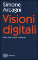 Visioni digitali. Video, web e nuove tecnologie