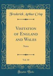 Visitation of England and Wales, Vol. 10