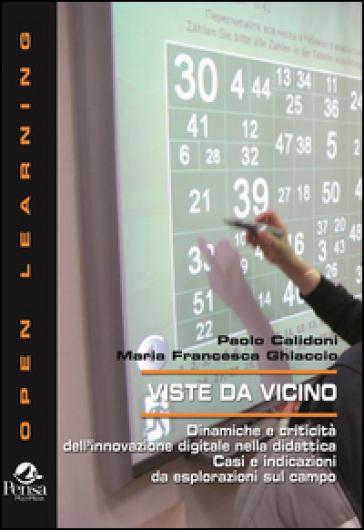 Viste da vicino. Dinamiche e criticità dell'innovazione digitale nella didattica... - Paolo Calidoni   Kritjur.org