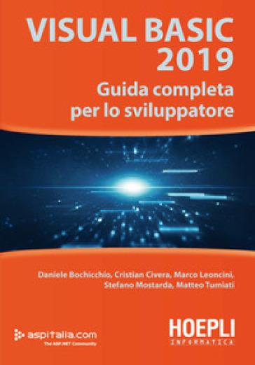 Visual Basic 2019. Guida completa per lo sviluppatore - Daniele Bochicchio | Ericsfund.org