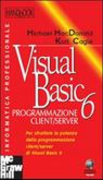 Visual Basic 6. Programmazione client/server