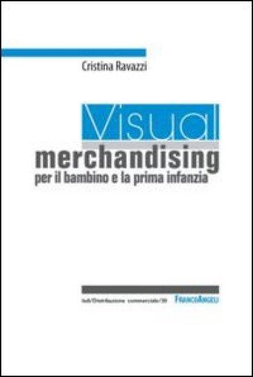 Visual merchandising per il bambino e la prima infanzia - Cristina Ravazzi | Ericsfund.org