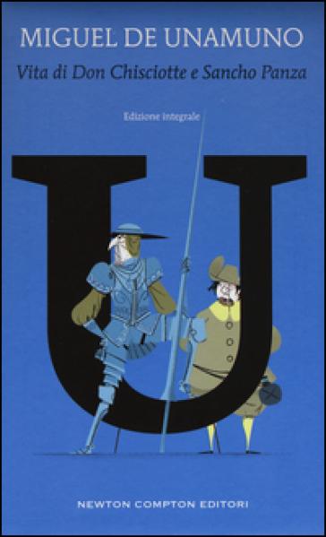 Vita di Don Chisciotte e Sancho Panza. Ediz. integrale - Miguel De Unamuno pdf epub