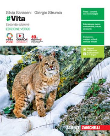 #Vita. Ediz. verde. Per le Scuole superiori. Con e-book. Con espansione online - Silvia Saraceni |