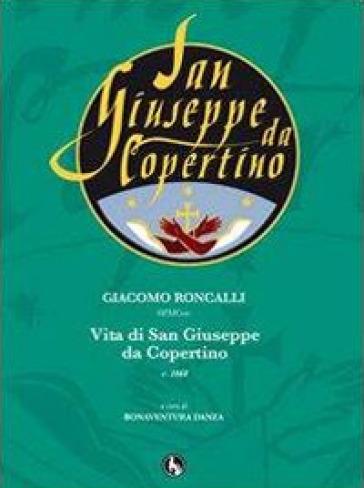 Vita di San Giuseppe da Copertino c. 1668 - Giacomo Roncalli  
