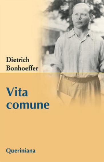 Vita comune - Dietrich Bonhoeffer |