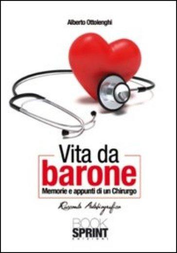 Vita da barone - Alberto Ottolenghi |