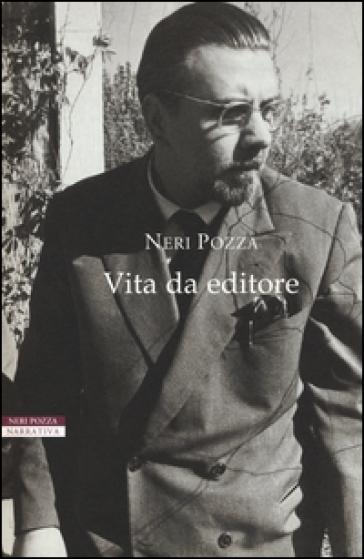 Vita da editore - Neri Pozza pdf epub
