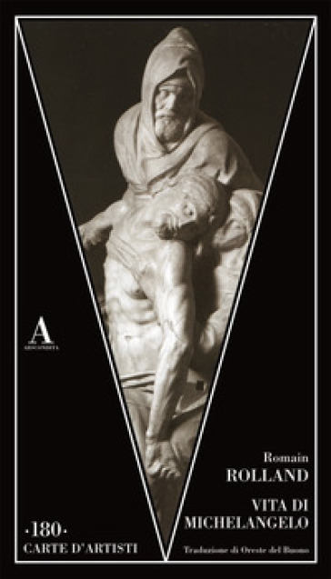 Vita di Michelangelo - Romain Rolland | Jonathanterrington.com