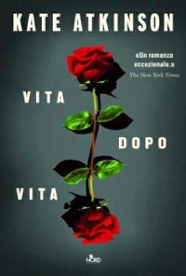 Vita dopo vita - Kate Atkinson | Kritjur.org