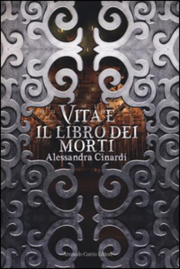 Vita e il libro dei morti - Alessandra Cinardi   Rochesterscifianimecon.com