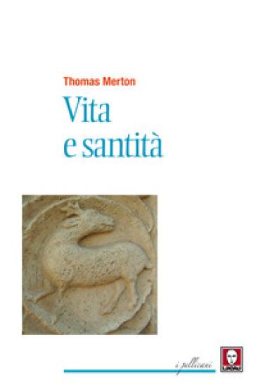Vita e santità - Thomas Merton  