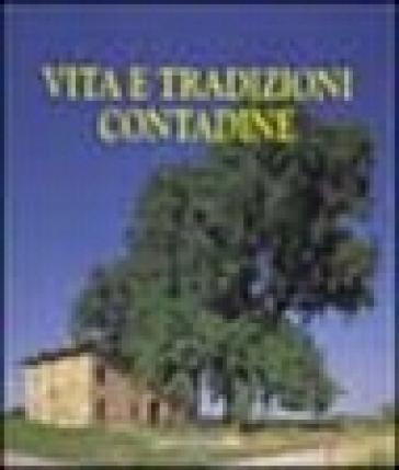 Vita e tradizioni contadine - Dante Colli | Kritjur.org