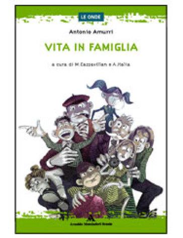 Vita in famiglia - Antonio Amurri |