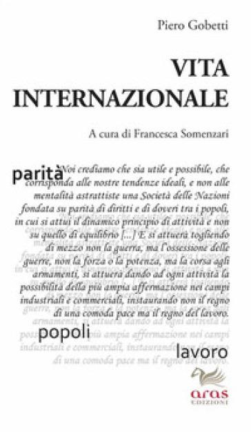 Vita internazionale - Piero Gobetti |