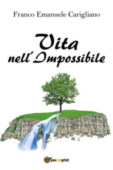 Vita nell'impossibile