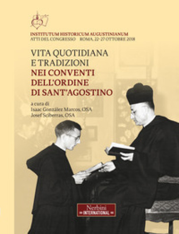 Vita quotidiana e traduzioni nei conventi dell'ordine di Sant'Agostino - Josef Sciberras |