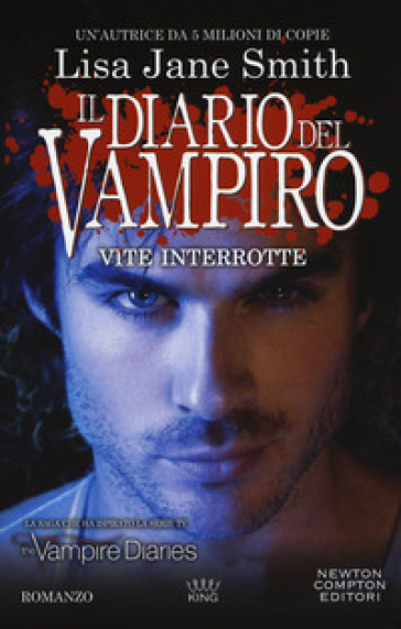 Vite interrotte. Il diario del vampiro - Lisa Jane Smith | Thecosgala.com