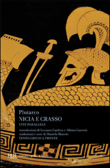 Vite parallele. Nicia-Crasso - Plutarco pdf epub