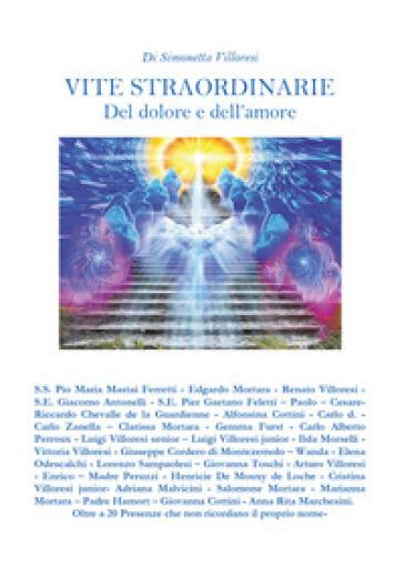 Vite straordinarie - Simonetta Villoresi |