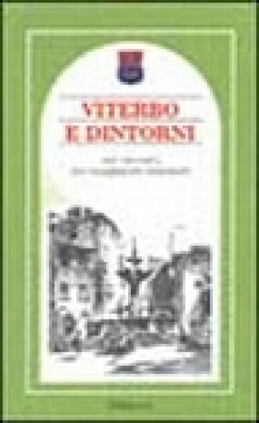 Viterbo e dintorni. Nei racconti dei viaggiatori stranieri - A. Brilli | Ericsfund.org