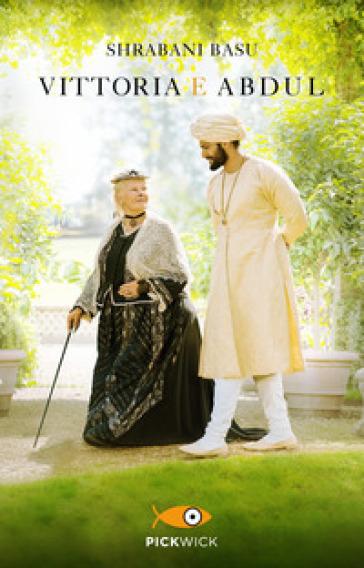 Vittoria e Abdul - Shrabani Basu | Ericsfund.org