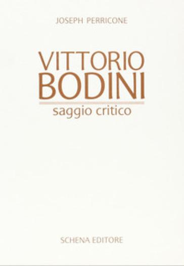 Vittorio Bodini - Joseph Perricone |