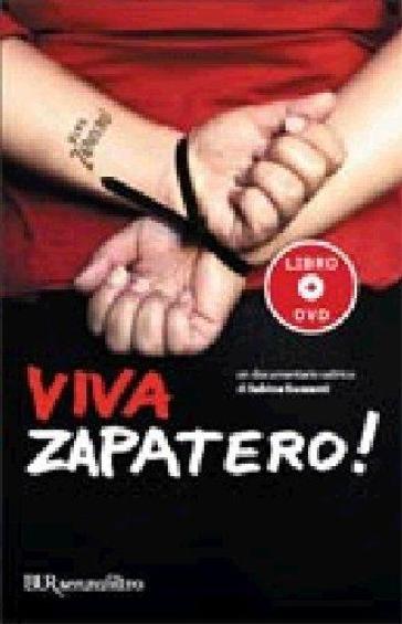 Viva Zapatero! Con DVD - Sabina Guzzanti |