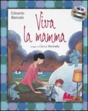Viva la mamma! Con CD Audio