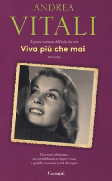 Viva più che mai - Andrea Vitali |