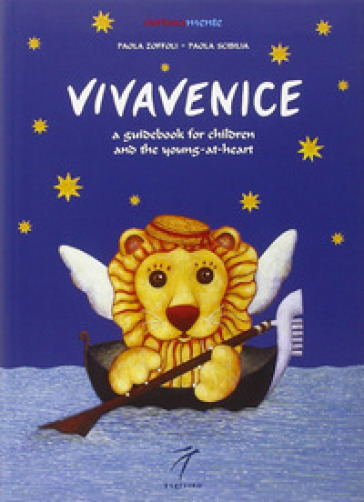 Vivavenice. A guide to exploring, learning and having fun