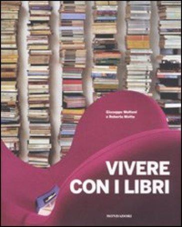 Vivere con i libri - Roberta Motta  
