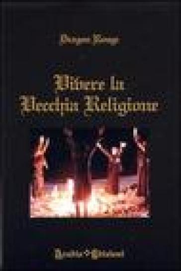 Vivere la vecchia religione - Dragon Rouge   Thecosgala.com