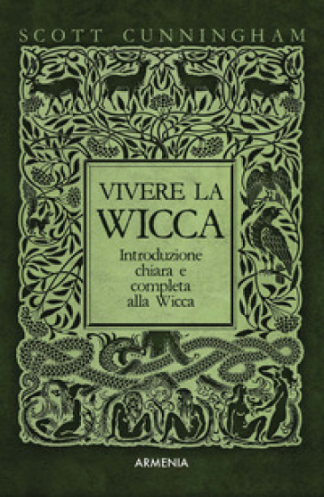 Vivere la wicca - Scott Cunningham | Thecosgala.com