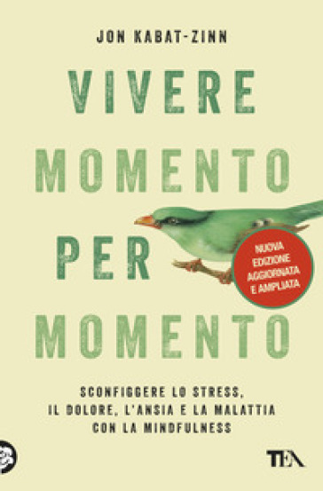 Vivere momento per momento - Jon Kabat-Zinn |