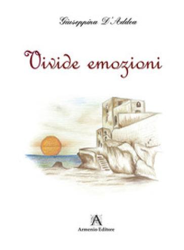 Vivide emozioni - Giuseppina D'Addeo | Kritjur.org