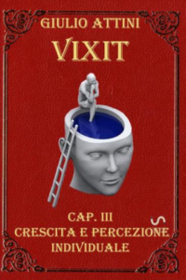 Vixit. 3: Crescita e percezione individuale - Giulio Attini   Jonathanterrington.com