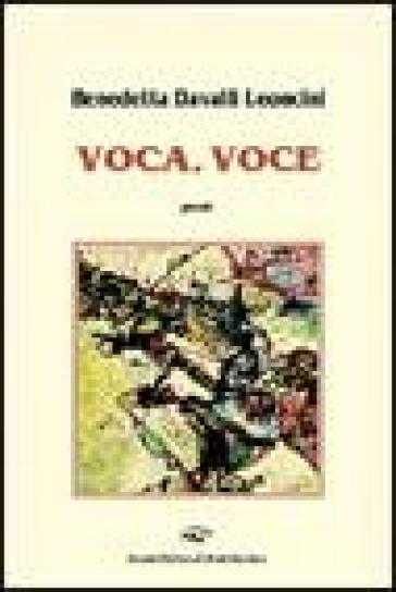 Voca, voce - Benedetta Davalli Leoncini |