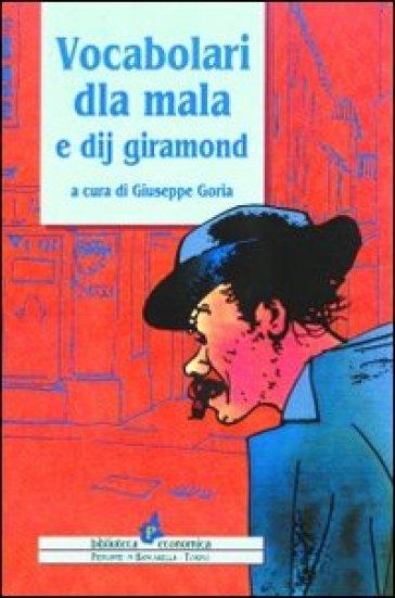Vocabolari dla mala e dij giramond - G. Goria | Ericsfund.org