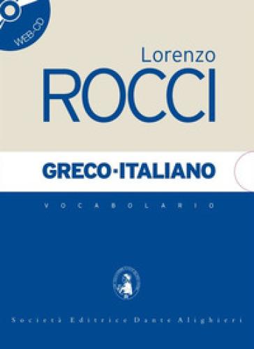 Vocabolario greco-italiano - Lorenzo Rocci   Thecosgala.com