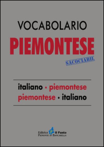 Vocabolario piemontese sacociàbil. Italiano-piemontese, piemontese-italiano - Camillo Brero |