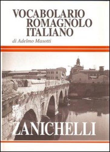 Vocabolario romagnolo-italiano - Adelmo Masotti pdf epub