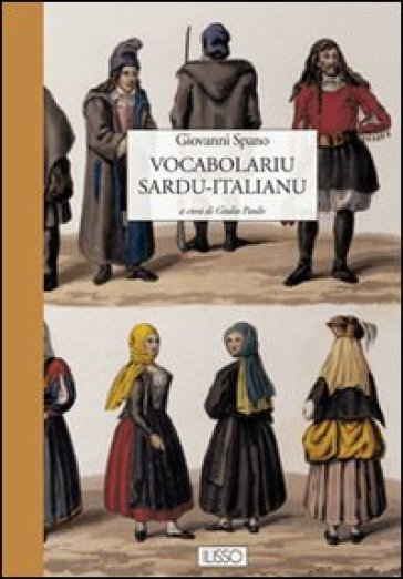 Vocabulariu sardu-italianu - Giovanni Spano |