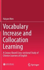 Vocabulary Increase and Collocation Learning