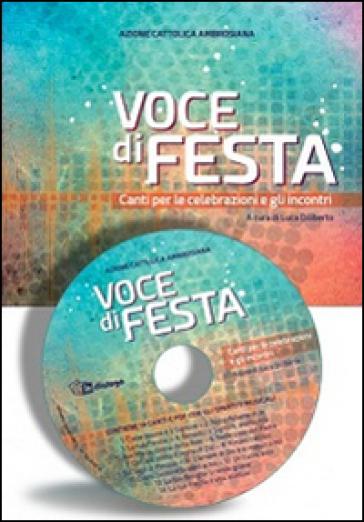Voce di festa. Canti per le celebrazioni e gli incontri - Luca Diliberto | Kritjur.org
