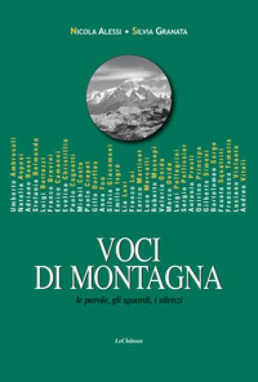 Voci di Montagna. Le parole, gli sguardi, i silenzi - Silvia Granata pdf epub
