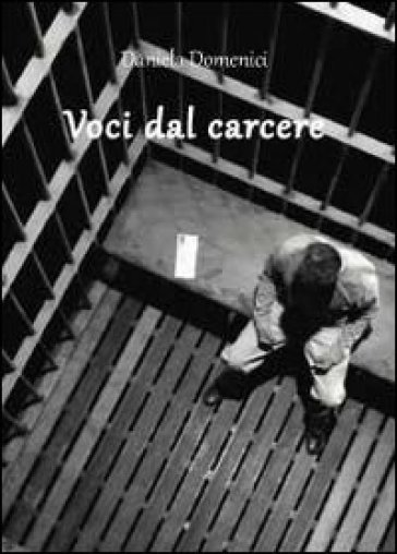 Voci dal carcere - Daniela Domenici | Kritjur.org