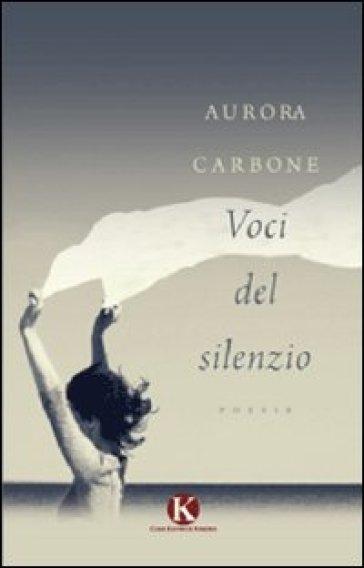 Voci del silenzio - Aurora Carbone pdf epub